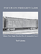 Focus on Freight Cars, Volume Nine: Single…