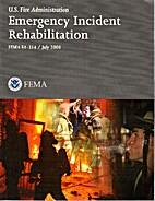 Emergency Incident Rehabilitation July 2008…