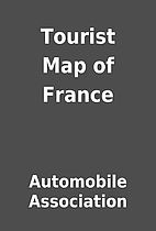 Tourist Map of France by Automobile…