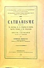 Le Catharisme. Ëtude sur les doctrines, la…