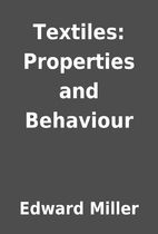 Textiles: Properties and Behaviour by Edward…