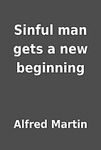 Sinful man gets a new beginning by Alfred…