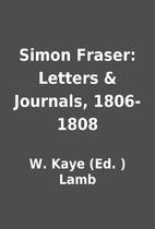 Simon Fraser: Letters & Journals, 1806-1808…