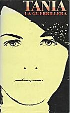 Tania la Guerrillera by Marta Rojas