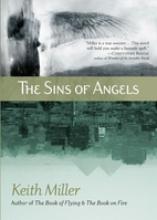 The Sins of Angels by Keith Miller