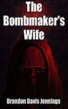 The Bombmaker's Wife