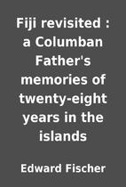 Fiji revisited : a Columban Father's…