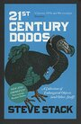 21st Century Dodos: A Collection of Endangered Objects (and Other Stuff) by Steve Stack