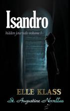 Isandro by Elle Klass