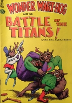 Wonder Wart-Hog and the Battle of the Titans…