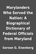 Marylanders Who Served the Nation: A…