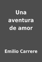 Una aventura de amor by Emilio Carrere