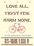 Love All, Trust Few, Harm None [short story]…