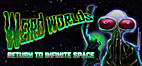 Weird Worlds: Return to Infinite Space by…