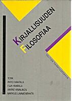 Kirjallisuuden filosofiaa by Arto Haapala