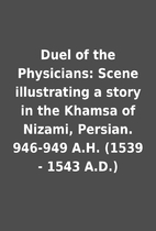Duel of the Physicians: Scene illustrating a…