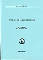 Tizenharmadik Magyar Jogászgyűlés:…