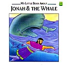 My Little Book About Jonah & The Whale