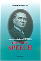 The great speech by Mustafa Kemal Atatürk