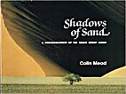 Shadows of Sand a Photodocument of the Namib…