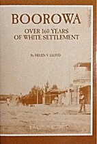 Boorowa : over 160 years of white settlement…