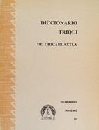 Diccionario Triqui de Chicahuaxtla:…