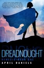 Dreadnought: Nemesis - Book One by April…