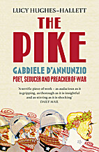 The pike. Poet, seducer and preacher of war…