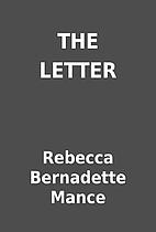 THE LETTER by Rebecca Bernadette Mance