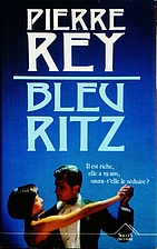 Bleu Ritz by Pierre Rey