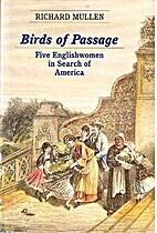 Birds of Passage: Five Englishwomen in…
