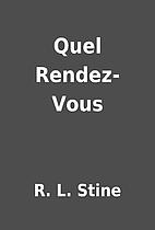 Quel Rendez-Vous by R. L. Stine