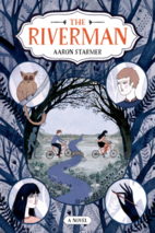 The Riverman by Aaron Starmer