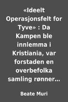 «Ideelt Operasjonsfelt for Tyve» : Da…