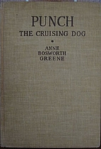 Punch: the Cruising Dog by Anne Bosworth…