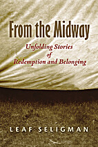 From the Midway: Unfolding Stories of…