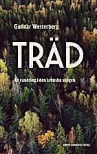 Träd : en vandring i den svenska skogen…