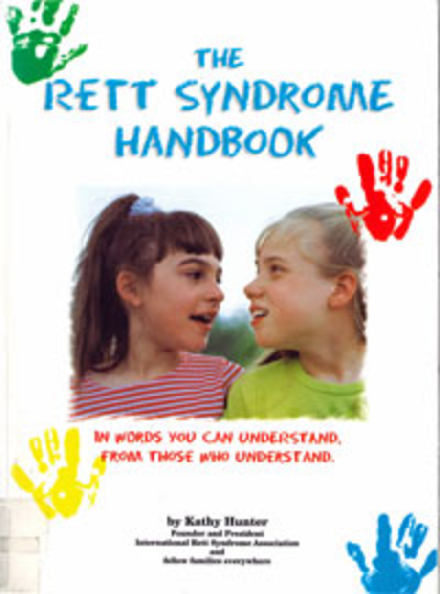 Rett Syndrome Handbook: In words you can understand from those who understand