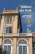 Guida ai palazzi dei Rolli di Genova by Anna…