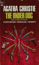 The Under Dog and Other Stories: A Hercule…