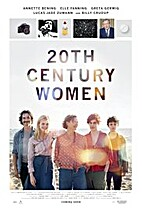 20th Century Women [2017 film] by Mike Mills