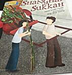 Shanghai Sukkah by Heide Smith-Hyde
