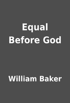 Equal Before God by William Baker