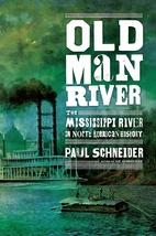 Old Man River: The Mississippi River in…