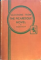 Selections from the Picaresque Novel by…