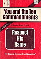 Respect His Name: The Second Commandment…