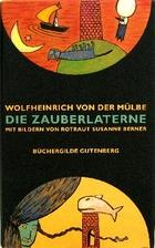 Die Zauberlaterne by Wolfheinrich von der…