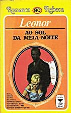 Ao Sol Da Meia Noite by Leonor Novaes