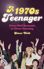 A 1970s Teenager: From Bell-Bottoms to Disco…