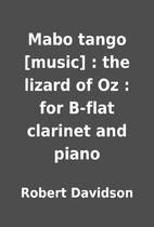 Mabo tango [music] : the lizard of Oz : for…
